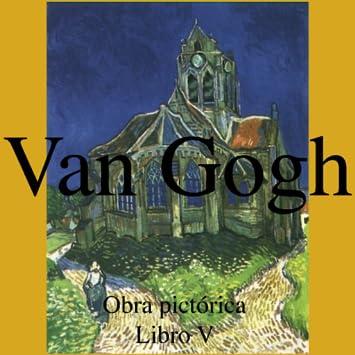 Vincent van Gogh - V