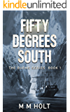 Fifty Degrees South (The Burns Series Book 1)