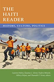 The Haiti Reader: History, Culture, Politics