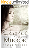 Light from Her Mirror (Mirrors Don't Lie Mystery Series Book 3)