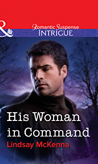 His Woman In Command Mills Boon Intrigue
