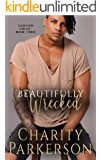 Beautifully Wrecked (Candied Crush Book 3)