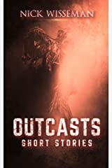 Outcasts: Short Stories by Nick Wisseman Kindle Edition
