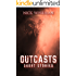 Outcasts: Short Stories by Nick Wisseman