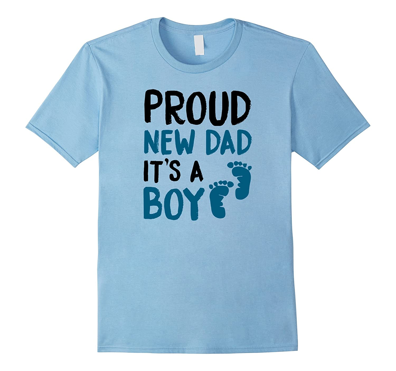 Proud New Dad It's a Boy Cute Announcement T-Shirt Gift Men-FL