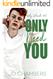 Only Need You (Only Colorado Book 3)