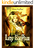 Lady Rackham: An Unusual Tale of Piracy, Romance and Swashbuckling Upon the High Seas