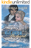Mail-Order Husband: Sweet Historical Romance (Whiskey River Brides Book 2)