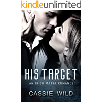 His Target: An Irish Mafia Romance
