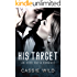 His Target: A Mafia Romance (Downing Family Book 4)