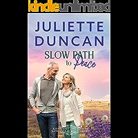 Slow Path to Peace: A Mature-Age Christian Romance (A Sunburned Land Book 3)