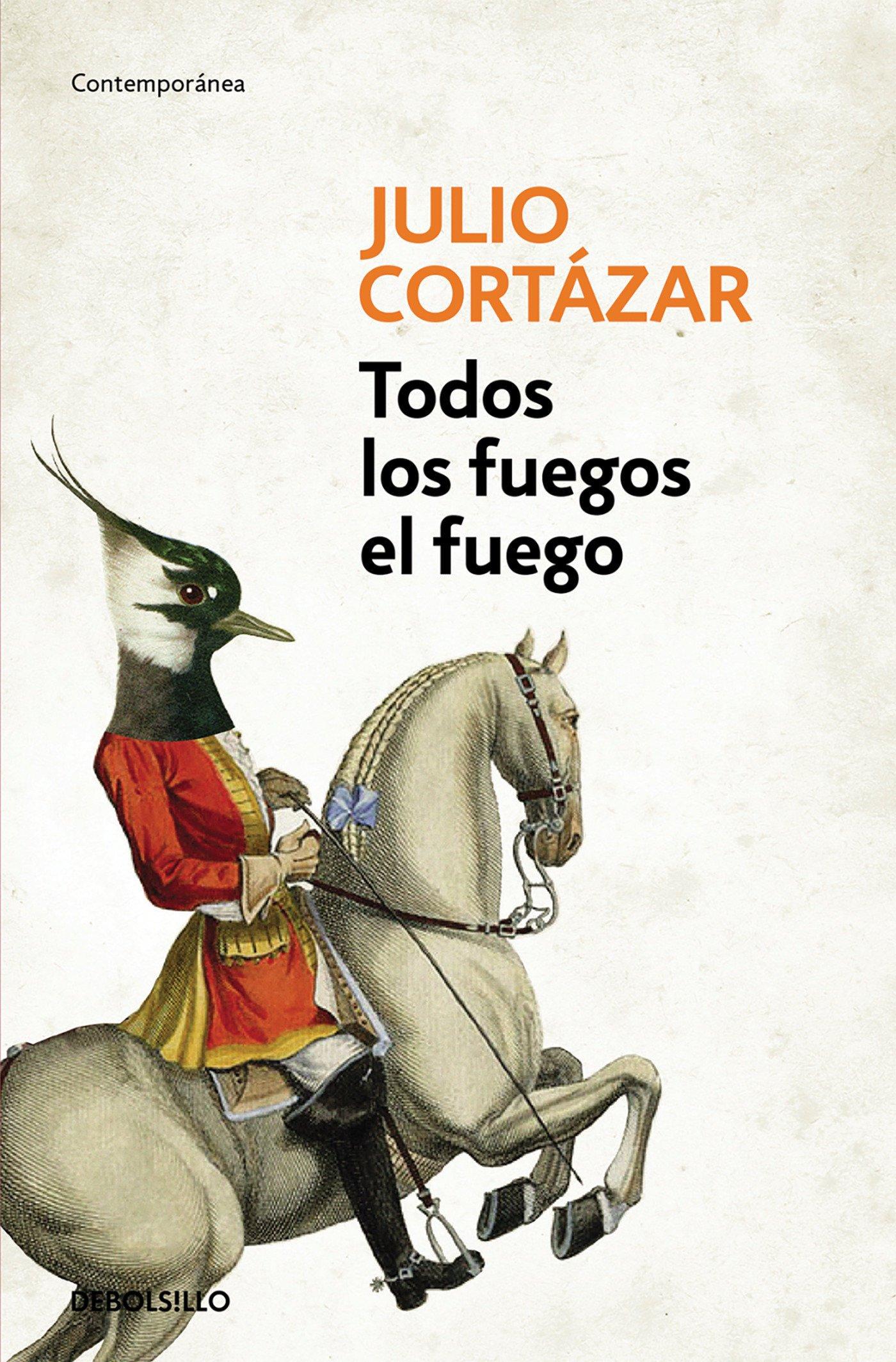 Download Todos los fuegos el fuego / All Fires the Fire (Spanish Edition) pdf epub
