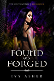 Found and Forged (The Lost Sentinel Book 4) (English Edition)