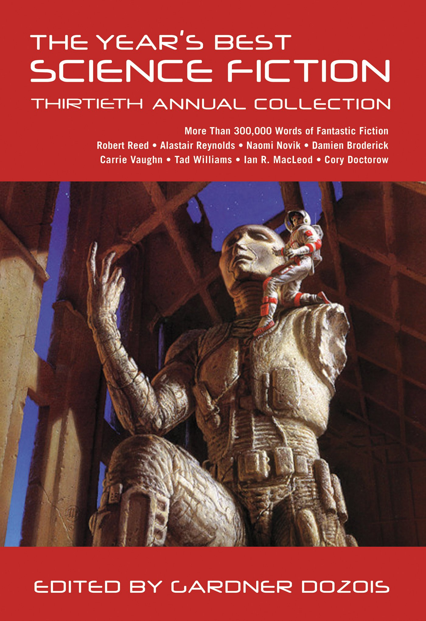 The Year's Best Science Fiction: Thirtieth Annual Collection PDF