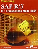 Mastering SAP R/3: F1: Transactions Made Easy