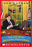 The Kid Who Became President (Kid Who Ran for President)