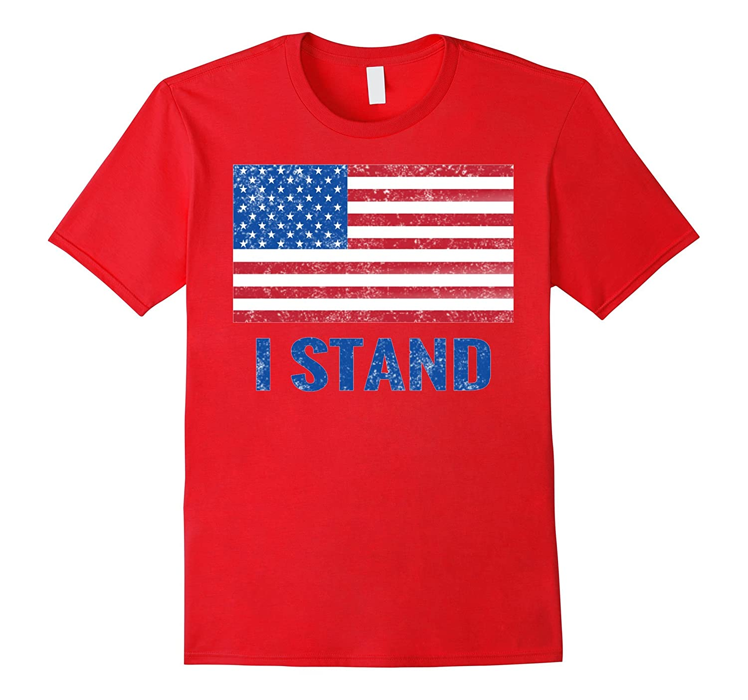 I Stand for the Flag / National Anthem T Shirt-FL