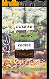 Swedish Fluency Course: Improve Your Swedish Pronunciation