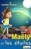 Maëly et les étoiles [conte illustré pour enfants] (L@ liseuse Junior)
