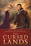 The Cursed Lands (The Dragon God Chronicles Book 1)