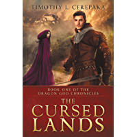 The Cursed Lands (The Dragon God Chronicles Book 1) (English Edition)