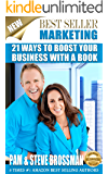 Best Seller Marketing: 21 Ways To Boost Your Business With A Book