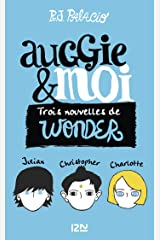 Auggie & moi (French Edition) Kindle Edition