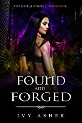 Found and Forged (The Lost Sentinel Book 4) Kindle Edition