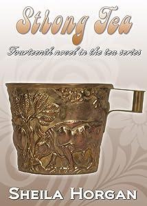 Strong Tea (The Tea Series Book 14)