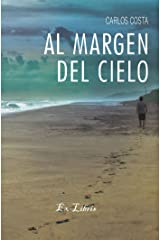 Al margen del cielo (Spanish Edition) Kindle Edition