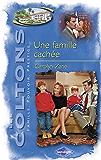 Une famille cachée (Saga Les Coltons vol. 8)