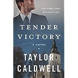 Tender Victory: A Novel