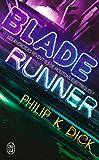 Blade Runner: Les androïdes rêvent-ils de moutons électriques ? (J'ai lu Science-fiction)