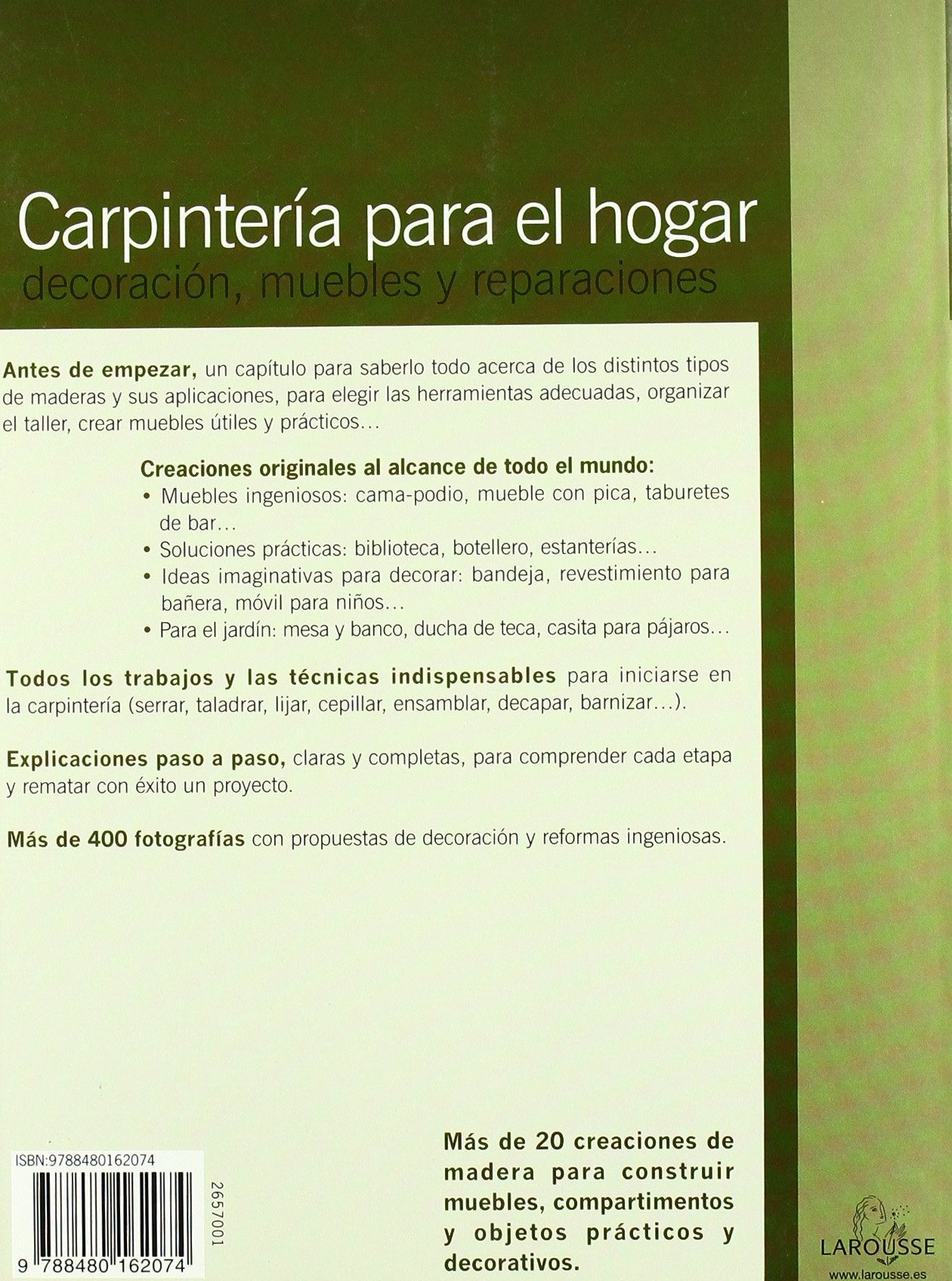 Carpinteria para el hogar/ Carpentry for the Home: Decoracion, Muebles Y Reparaciones (Spanish Edition): Larousse Editorial: 9788480162074: Amazon.com: ...