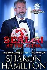 SEALed At The Altar: Bone Frog Brotherhood Novel Kindle Edition