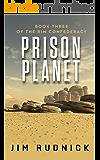 Prison Planet (THE RIM CONFEDERACY Book 3)