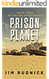 Prison Planet (THE RIM CONFEDERACY Book 3)