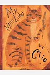 My Nine Lives by Clio Kindle Edition