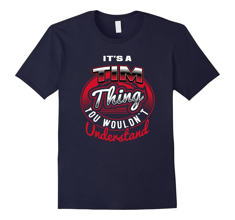 TIM Name T-Shirts Its A TIM Thing-Vaci