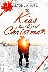 The Kiss that Saved Christmas: A Sweet Holiday Romance Kindle Edition