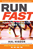 Run Fast: How to Beat Your Best Time Every Time