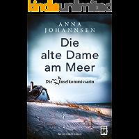 Die alte Dame am Meer (Die Inselkommissarin 3) (German Edition)