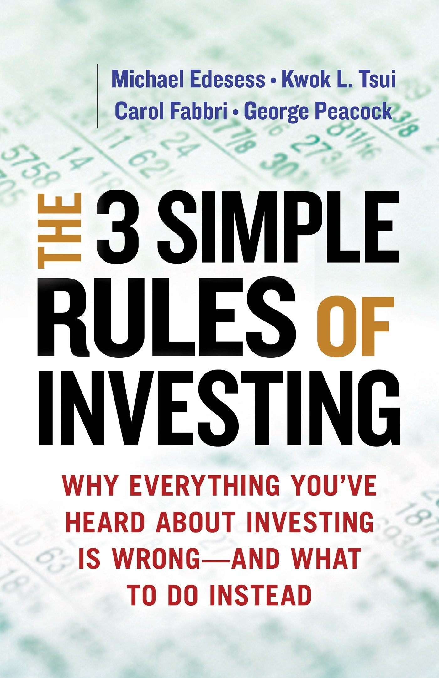 Download The 3 Simple Rules of Investing: Why Everything You've Heard about Investing Is Wrong # and What to Do Instead ebook