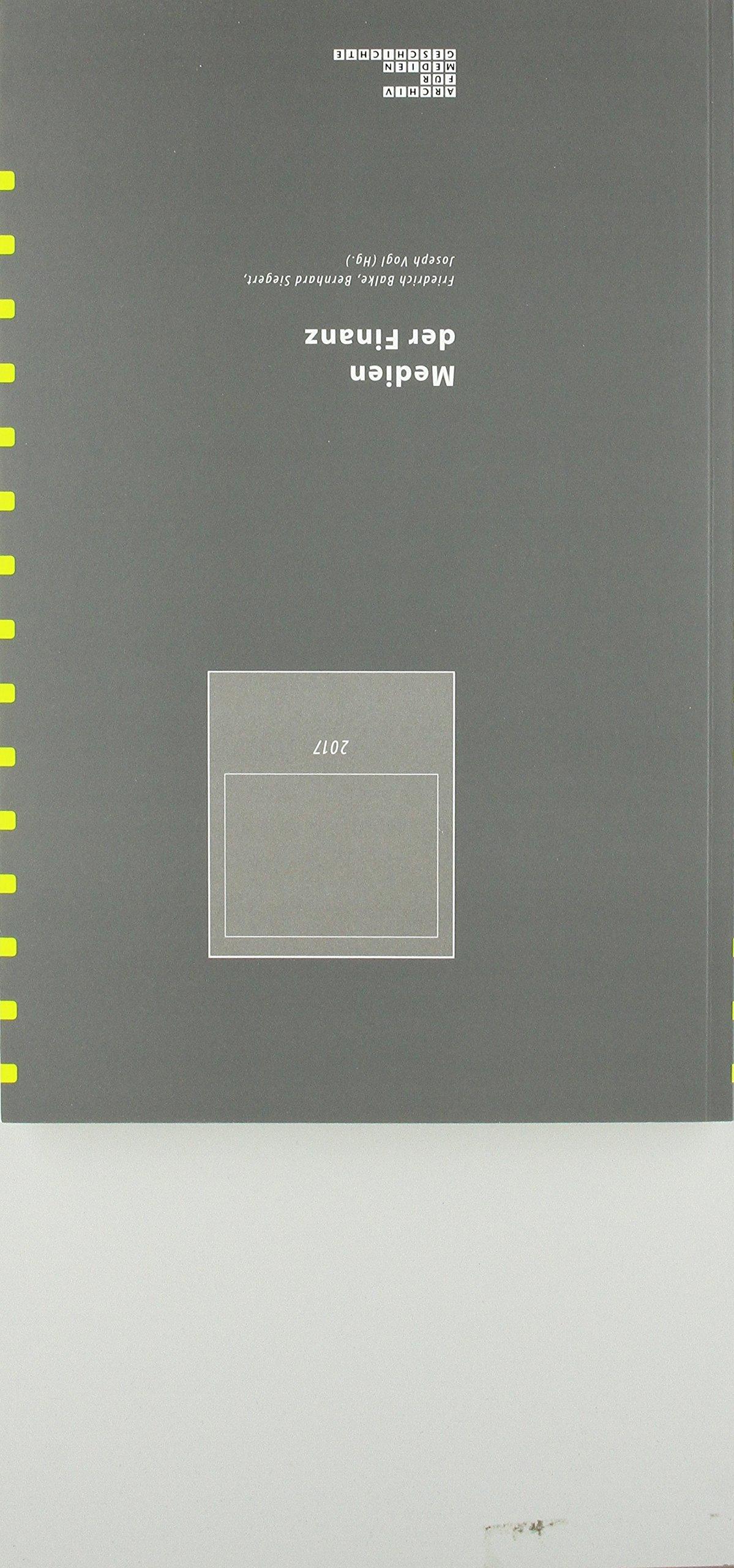 Medien der Finanz (Archiv für Mediengeschichte) Taschenbuch – 5. Februar 2018 Friedrich Balke Verlag Wilhelm Fink 3770563301 Lexika