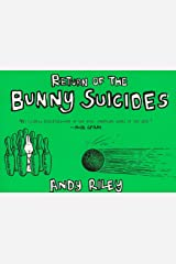 The Return of the Bunny Suicides (Books of the Bunny Suicides Series) Paperback