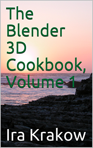 The Blender 3D Cookbook; Volume 1