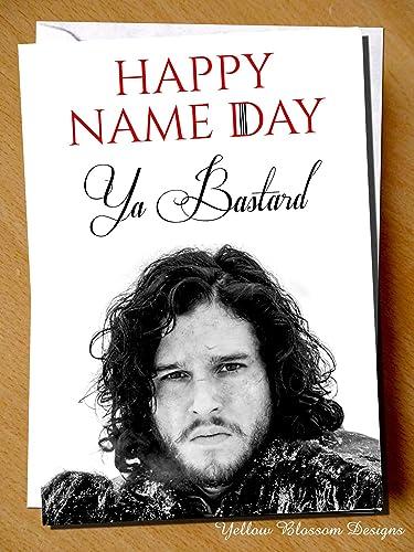 Comical Funny Birthday Greeting Card Happy Name Day Ya Bastard Jon