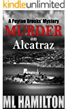 Murder on Alcatraz (Peyton Brooks' Series Book 4)
