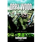 Oppy Wood (Battleground Books: Pre WWI)