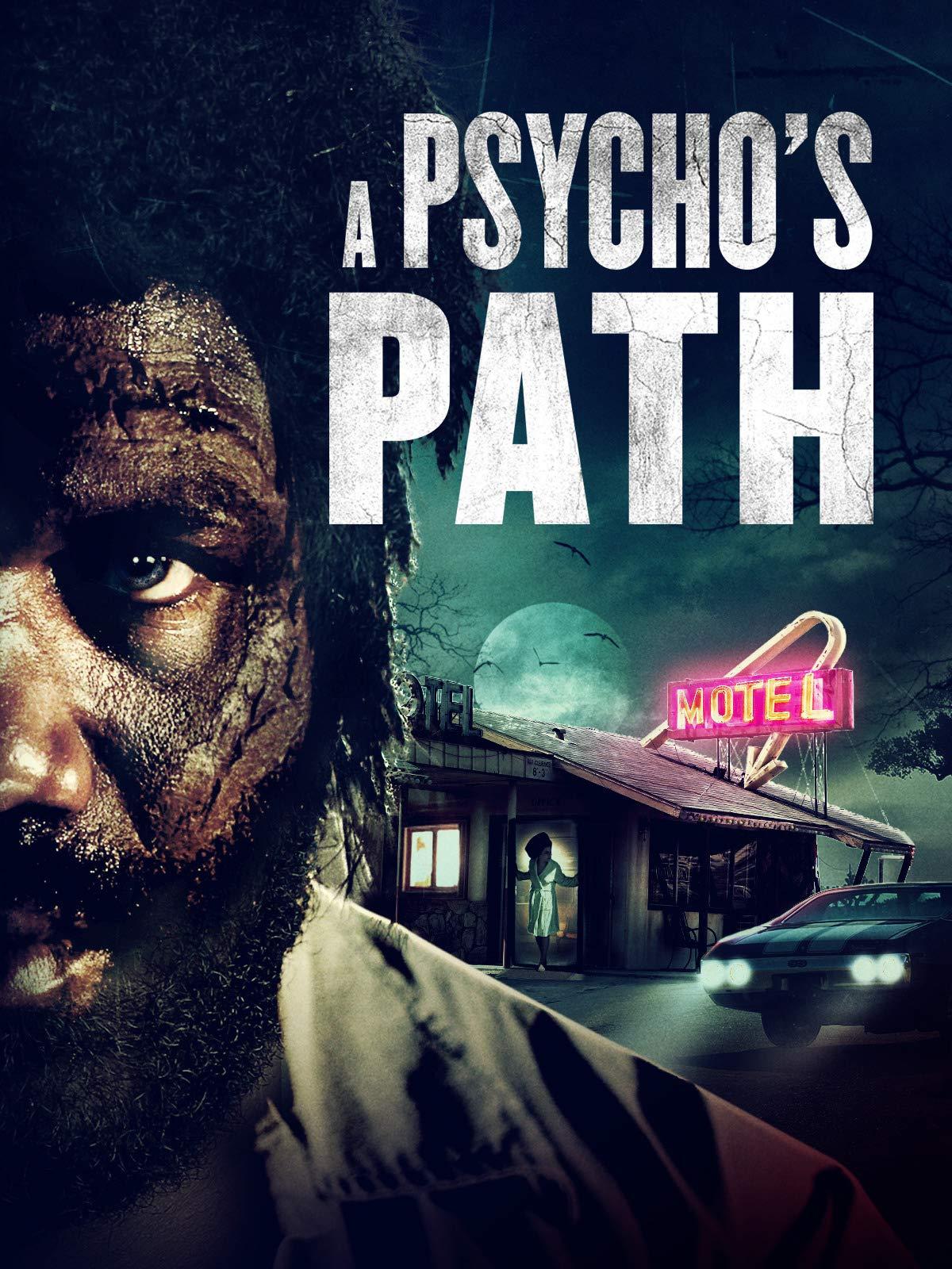 A Psycho's Path